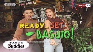 Taste Buddies: Ready, set, Baguio!