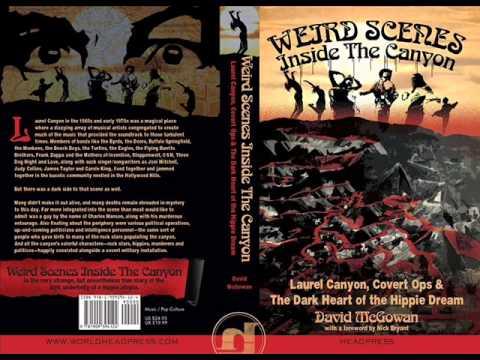 Dave McGowan on Weird Scenes Inside Laurel Canyon - Good Vibrations # 43 w/ Mark Devlin - July 2014