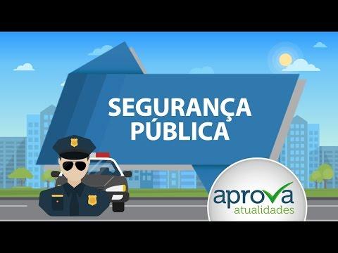 Segurança pública - Aprova Atualidades 12