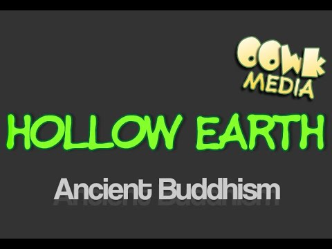 A Description Of Hollow Earth According To Ancient Tibetan Buddhism !!!