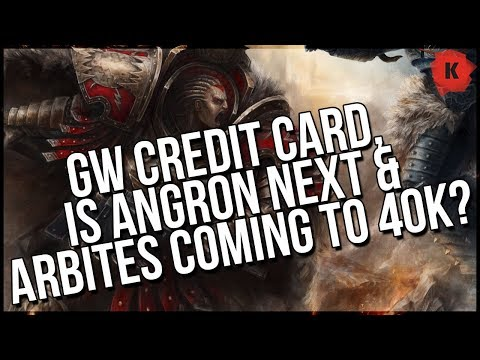 GW Credit Card, Daemon Primarch Angron, AND Adeptus Arbites Coming To 40k? Let's Talk RUMOURS!