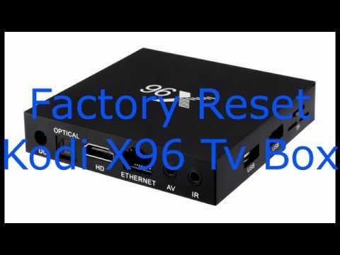 how to factory reset X96 kodi box