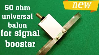 Universal 50 ohm balun amplifier for signal booster/ patch panel network antenna yagi style