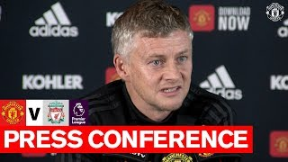 Manager's Press Conference | Manchester United v Liverpool | Ole Gunnar Solskjaer