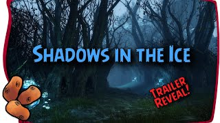Icebrood Saga Episode Two - Shadows In The Ice Trailer Analysis & Release Page Details Confirmed