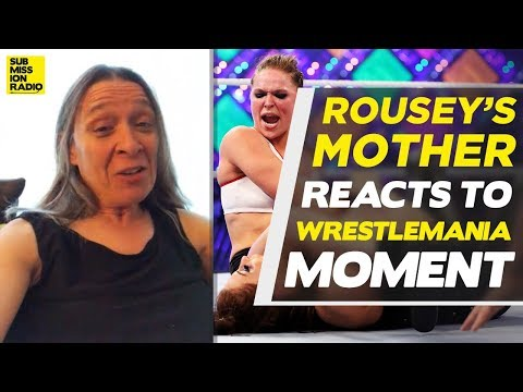 Ronda Rousey's Mom Reacts to Wrestlemania 43 Win, Talks Tough Times
