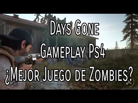 Days Gone Gameplay Ps4 El Mejor Juego De Zombies Youtube