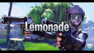 """Lemonade"" a Fortnite Montage - #Parallel100kRC"