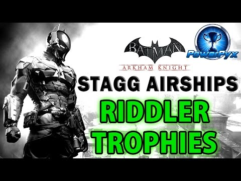 Batman Arkham Knight  Stagg Enterprises Airships  All Riddler Trophy Locations