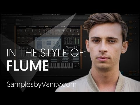 FLUME Tutorial: In The Style Of Vol.16 - Flume + Sample Pack & Project