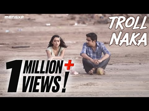MensXP | Web Series | Love On The Rocks | Troll Naka Ft. Sayani Gupta & Ashish Verma