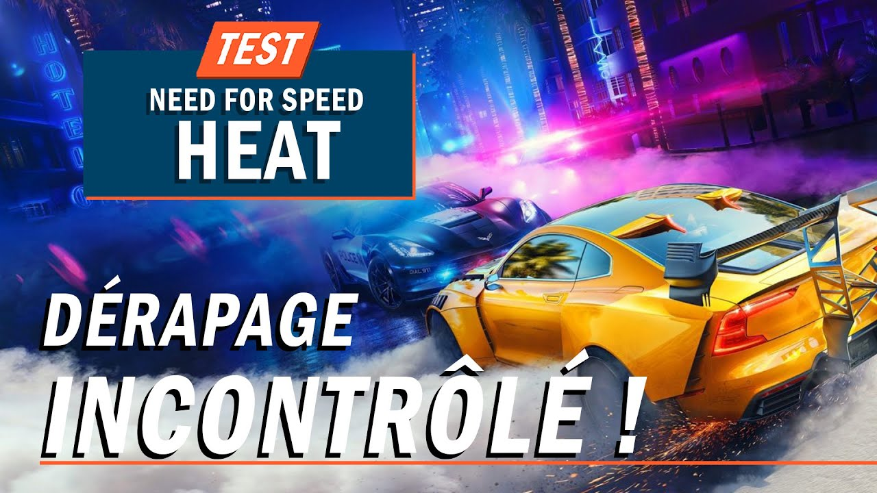 NEED FOR SPEED HEAT Dérapage incontr´lé