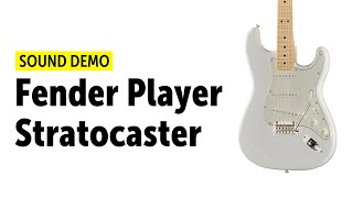 Fender Player Stratocaster - Sound Demo (no talking)