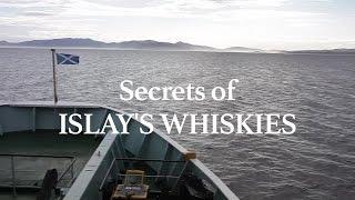 Secrets of Islay's Whiskie…