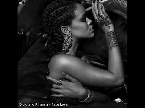 Rihanna Fan - Fake Love Feat Diplo (Not is real)