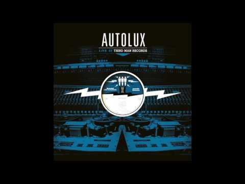 "AUTOLUX — ""Brainwasher"" Live at Third Man Records"