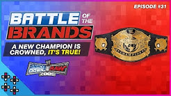 Battle of the Brands #31: ZELINA VEGA RETURNS and... WE HAVE A NEW CHAMPION!!! - UpUpDownDown Plays