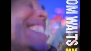 "Tom Waits - ""Tell Me"" (2011)"