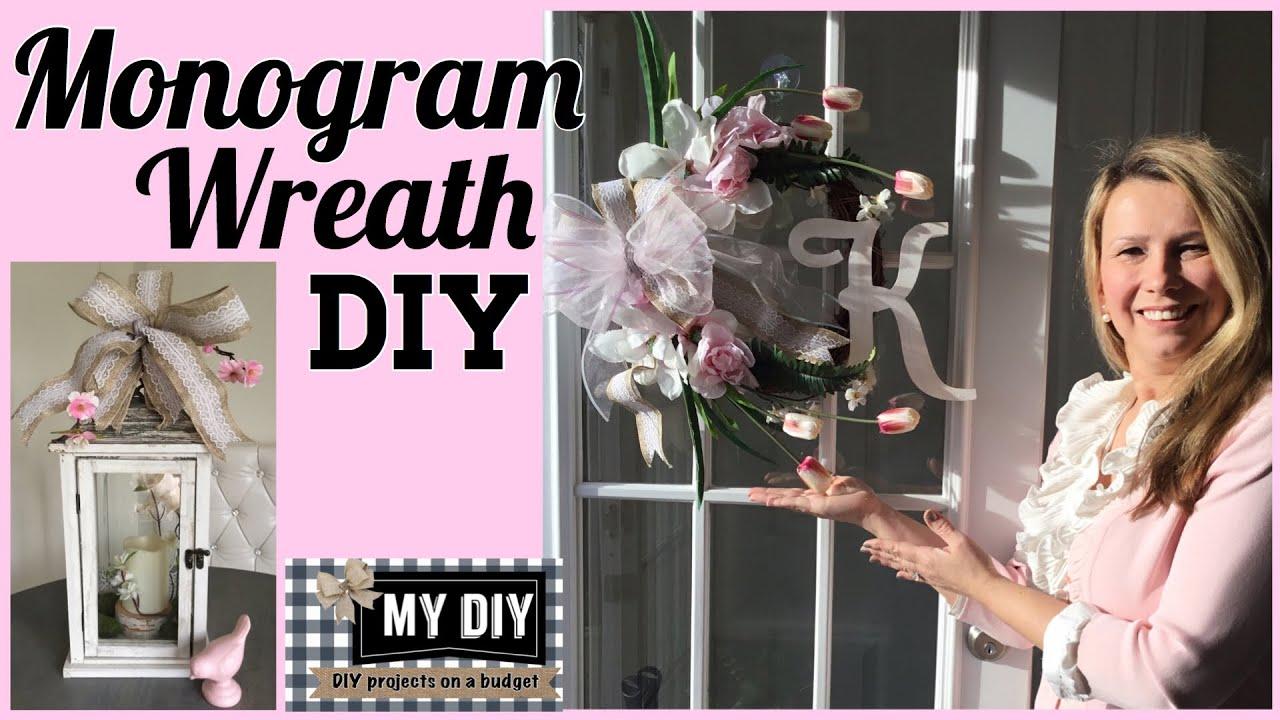 Monogram Wreath Diy For Front Door Quick Cheap Youtube