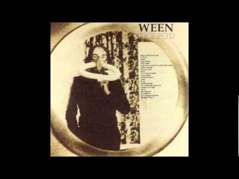 Ween - The Pod (1991) [Full Album]