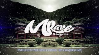 DAVID GUETTA FT NICKI MINAJ & AFROJACK - HEY MAMA [RIICK REMIX]
