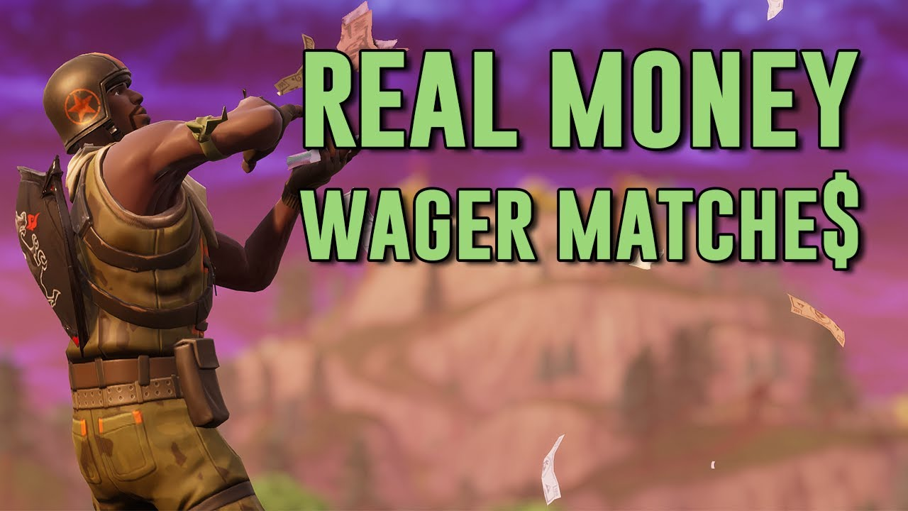fortnite wager matches how to make money playing fortnite - where to play fortnite wagers