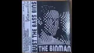 Binman - Bust The Bass Bins  1994