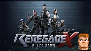 Renegade X: Black Dawn (Полное прохождение)