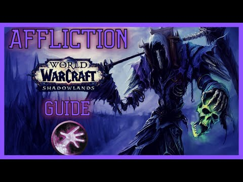 Shadowlands: A guide to AFFLICTION WARLOCK