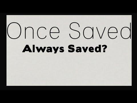 John macarthur once saved always saved