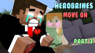 Monster School | Herobrines Move On (Part 3 of alex & herobrine LOVE STORY)