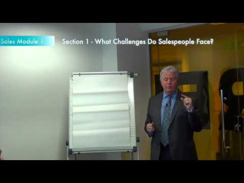 Sales training module 1, Section 1: What challenges do salespeople face?
