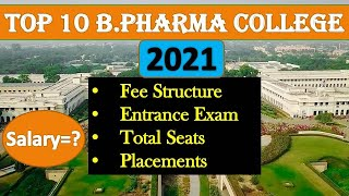 Top 10 BPharma College in India, Fee, Total Seats, Entrance Exam, Salary