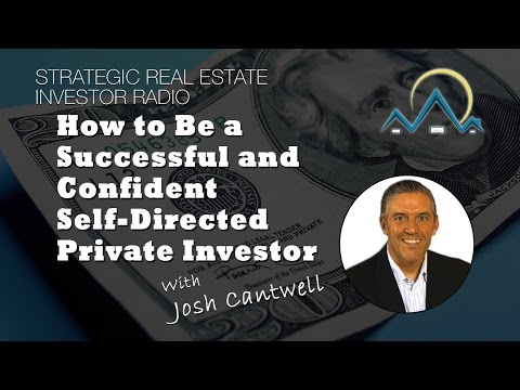 How to Be a Successful and Confident Self Directed Private Investor
