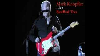 Mark Knopfler - Redbud Tree  (Live) - Winnipeg October 5, 2012