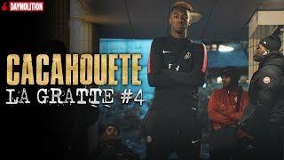 Cacahouete - La Gratte #4 I Daymolition
