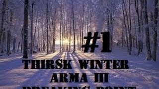Arma 3 Breaking Point - Thirsk Winter EP 1 - intet at vinde, intet at miste !