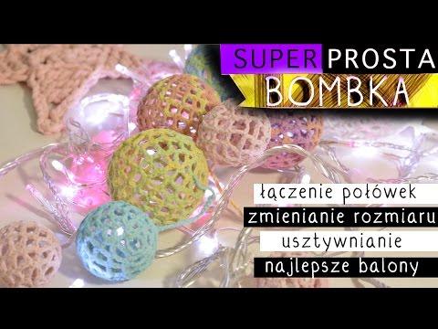 🎄 Prosta szydełkowa bombka cz.2/2 🎄 łączenie połówek, jakie balony, czym usztywnić, różne wielkości