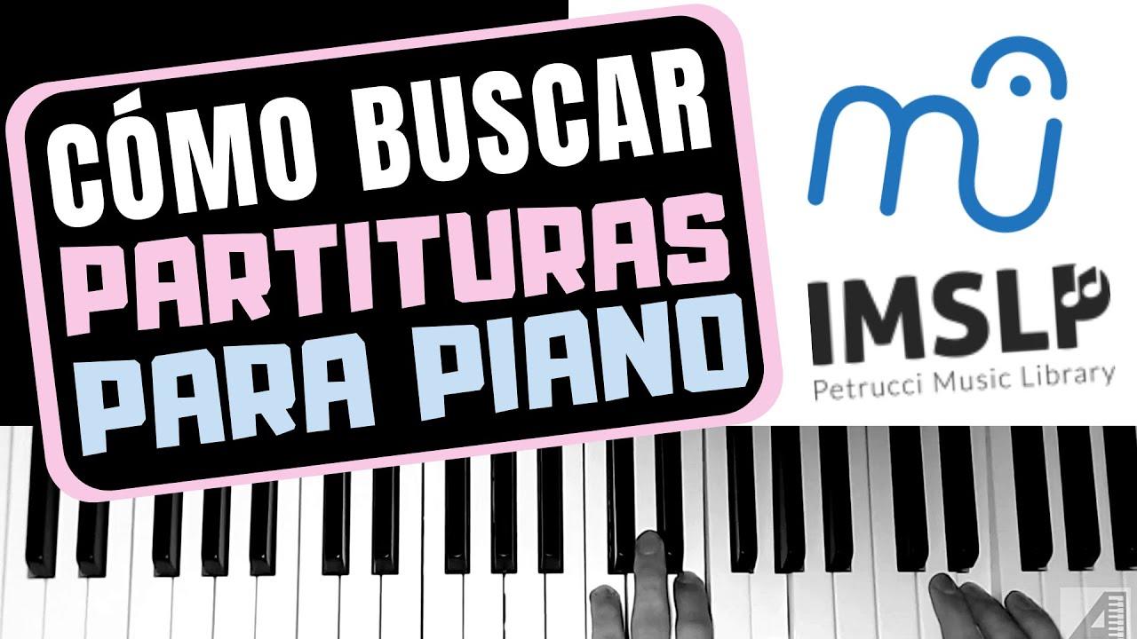 Cómo buscar partituras para piano (IMSLP y Musescore)