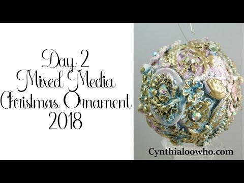 Day 2 Cynthialoowho Christmas Ornaments 2018