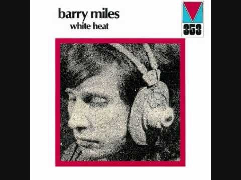 Barry Miles - White Heat 1971 - 07 Sound Song