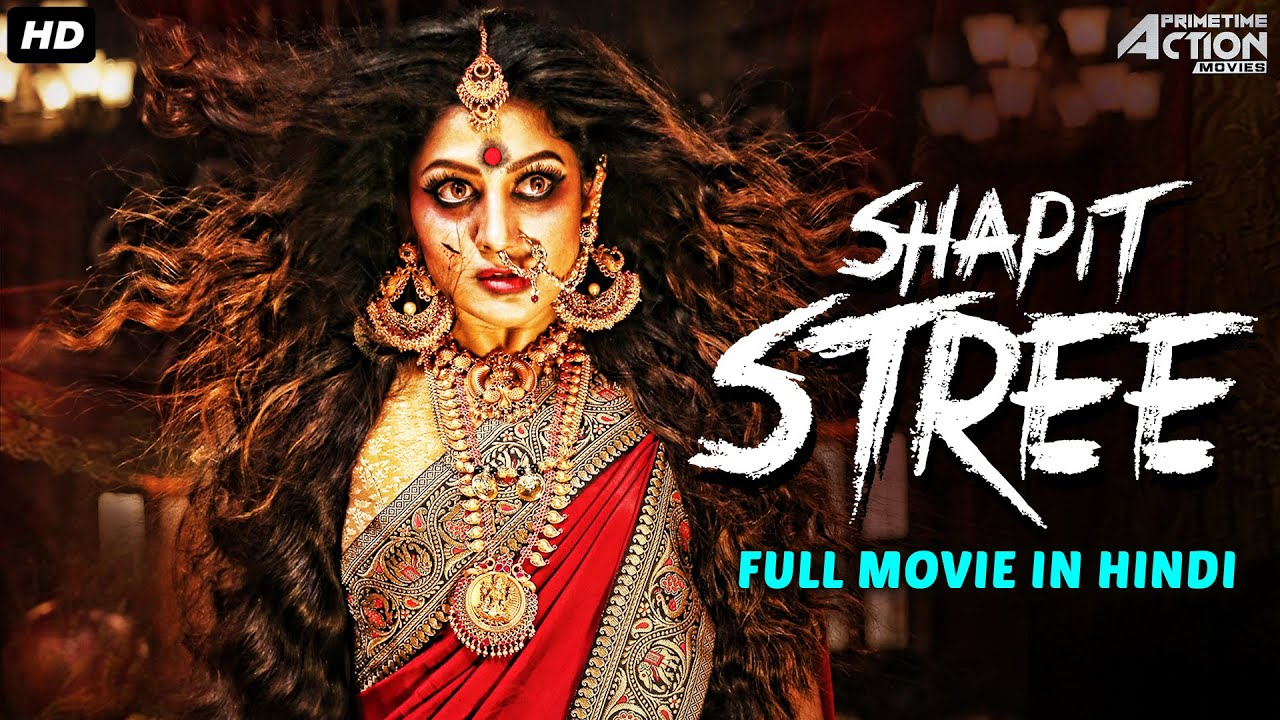 SHAAPIT STREE - Full Movie Hindi Dubbed | Horror Movies In Hindi | Horror Movie | Hindi Horror Movie