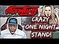 One Night Stand *EXTREME* CRAZY GIRL GONE PSYCHO! - STORYTIME