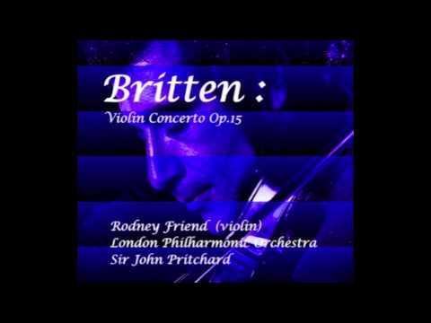 Britten Violin Concerto 2nd Mvt Vivace, Cadenza - Rodney Friend (Violin)