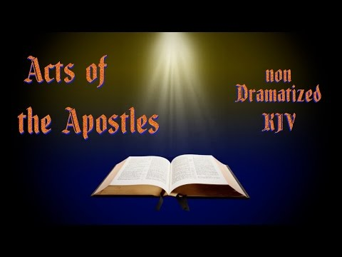 Acts of the Apostles KJV Audio Bible with Text