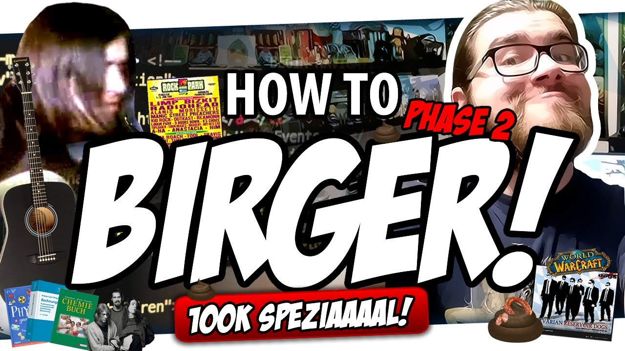 🎓 How to BIRGER - Phase 2 (100k Spezial)