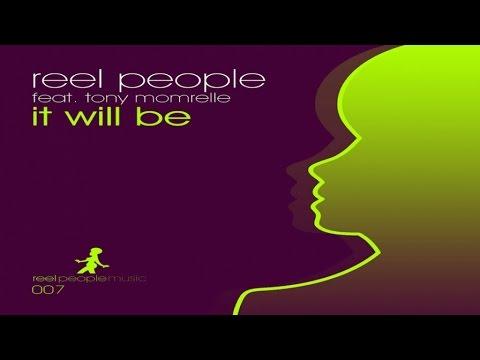 Reel People feat. Tony Momrelle - It Will Be (Ezel's Remix)