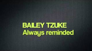 Bailey Tzuke - Always reminded
