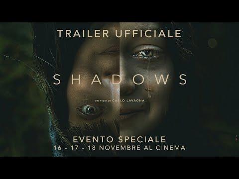 SHADOWS (2020) - Trailer ufficiale