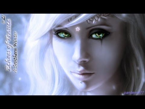 ► Uplifting & Driving Trance - Echoes Of A Southern Winter - {EoT #21}